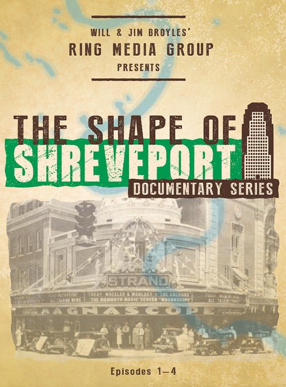 Shape of Shreveport Documentary Series DVD Episodes 1 - 4