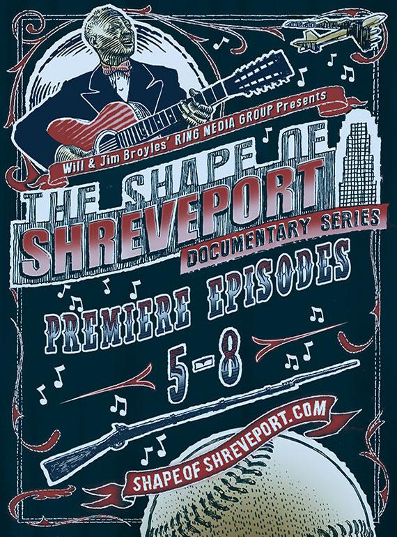 Shape of Shreveport Episodes 5-8
